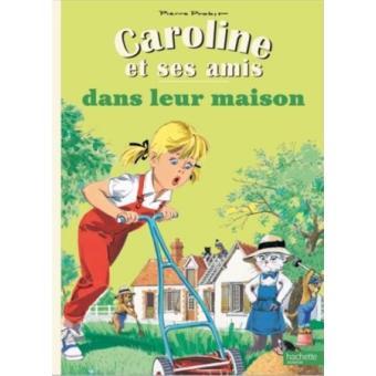 Caroline-et-ses-amis-dans-leur-maison